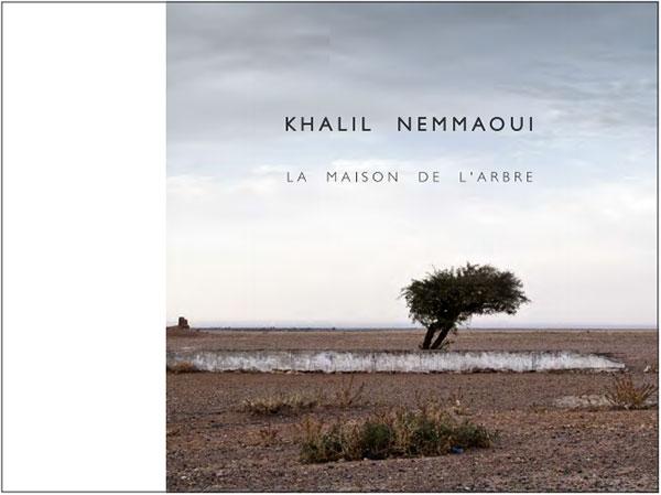 Khalil Nemmaoui catalogue La maison de l'arbre Galerie Shart 2016